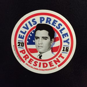 "Refrigerator magnet reading ""Elvis Presley for President."""